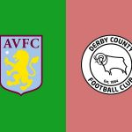 Soi kèo Aston Villa vs Derby County, 21h00 ngày 27/05