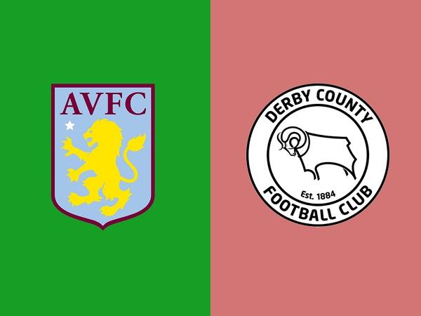 Soi kèo Aston Villa vs Derby County, 21h00 ngày 27/05