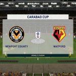 Nhận định Newport vs Watford 01h00, 23/09 - Cúp Liên đoàn Anh