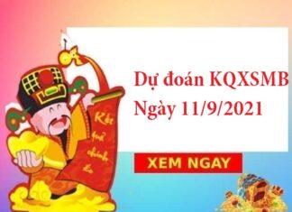 dự đoán KQXSMB ngày 11/9/2021