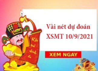 Vài nét dự đoán KQXSMT 10/9/2021